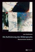 978-3-7316-1460-9;Hochmann-DieKultivierungDesWiderspruchs.jpg - Bild