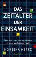 978-3-7499-0115-9;Hertz-DasZeitalterDerEinsamkeit.jpg - Bild