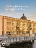 978-3-7913-5836-9;Stiftung-Humboldt-Forum-DasHumboldtForumImBerlinerSchloss.jpg - Bild
