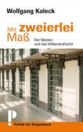 978-3-8031-3642-8;Kaleck-MitZweierleiMaß.jpg - Bild