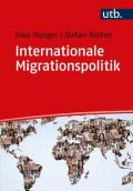978-3-8252-4656-3;Hunger-Rother-InternationaleMigrationspolitik.jpg - Bild