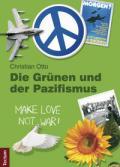 978-3-8288-2799-8;Otto-DieGrünenUndDerPazifismus.jpg - Bild