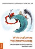 978-3-8288-4620-3;Brendle-Behnisch-WirtschaftOhneWachstumszwang.jpg - Bild