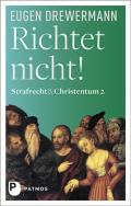 978-3-8436-1215-9;Drewermann-RichtetNicht.jpg - Bild