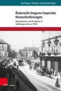 978-3-8471-1060-6;Bachinger-Österreich-UngarnsImperialeHerausforderungen.jpg - Bild