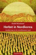 978-3-85869-909-1;Bussmann-HerbstInNordkorea.jpg - Bild