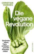978-3-86489-288-2;Vagades-DieVeganeRevolution.jpg - Bild