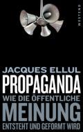 978-3-86489-327-8;Ellul-Propaganda.jpg - Bild