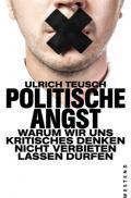 978-3-86489-336-0;Teusch-PolitischeAngst.jpg - Bild