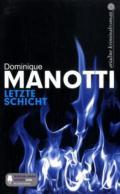 978-3-86754-188-6;Manotti-LetzteSchicht.jpg - Bild