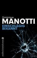978-3-86754-198-5;Manotti-EinschlägigBekannt.jpg - Bild