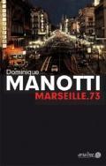 978-3-86754-247-0;Manotti-Marseille.73.jpg - Bild