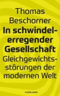 978-3-86774-631-1;Beschorner-InSchwindelerregenderGesellschaft.jpg - Bild