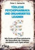 978-3-86883-756-8;Gøtzsche-TödlichePsychopharmaka.jpg - Bild