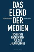 978-3-86962-591-1;Mirbach-Meyen-DasElendDerMedien.jpg - Bild