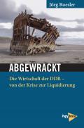 978-3-89438-749-5;Roesler-Abgewrackt.jpg - Bild