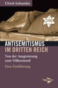 978-3-89438-756-3;Schneider-AntisemitismusImDrittenReich.jpg - Bild