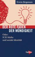 978-3-89438-758-7;Jürgensen-DerRoteFadenDerMündigkeit.jpg - Bild