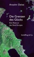 978-3-89561-133-9;Oelze-DieGrenzenDesGlücks.jpg - Bild