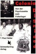 978-3-89657-618-7;Heller-ColoniaDignidad.jpg - Bild