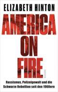 978-3-89667-708-2;Hinton-AmericaOnFire.jpg - Bild