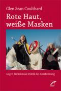 978-3-89771-080-1;Coulthard-RoteHautWeißeMasken.jpg - Bild