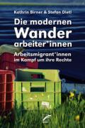 978-3-89771-299-7;Birner-Dietl-DieModernenWanderarbeiterinnen.jpg - Bild