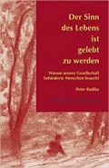 978-3-920821-98-6;Radtke-DerSinnDesLebensIstGelebtZuWErden.jpg - Bild