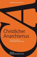 978-3-939045-21-2;Kalicha-ChristlicherAnarchismus.jpg - Bild