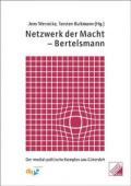 978-3-939864-02-8;Demirovic-Böckelmann-Werle-NetzwerkDerMacht-Bertelsmann.jpg - Bild