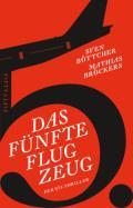 978-3-946778-23-3;Böttcher-Bröckers-DasFünfteFlugzeug.jpg - Bild