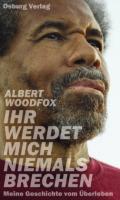 978-3-95510-232-6;Woodfox-IhrWerdetMichNiemalsBrechen.jpg - Bild