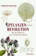 978-3-95614-233-8;Mancuso-Pflanzenrevolution.jpg - Bild