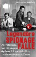978-3-95841-113-5;Seiffert-LegendäreSpionagefälle.jpg - Bild