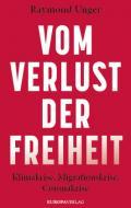978-3-95890-343-2;Unger-VomVerlustDerFreiheit.jpg - Bild
