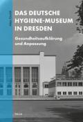 978-3-95908-465-9;Eisoldt-DasDeutscheHygienemuseum.jpg - Bild