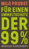 978-3-96054-266-7;Probst-FürEinenUmweltschutzDer99%.jpg - Bild