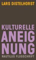 978-3-96054-268-1;Distelhorst-KulturelleAneignung.jpg - Bild