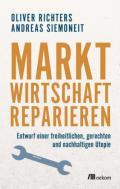 978-3-96238-099-1;Richters-Siemoneit-MarktwirtschaftReparieren.jpg - Bild