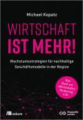 978-3-96238-317-6;Kopatz-WirtschaftIstMehr.jpg - Bild