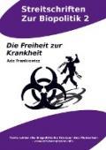 978-94-036-1363-5;Frankiewictz-Die-Freiheit-zur-Krankheit.jpg - Bild