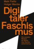 978-3-411-74726-9;Fielitz-Marcks-DigitalerFaschismus.jpg - Bild