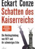 978-3-423-28256-7;Conze-SchattenDesKaiserreichs.jpg - Bild