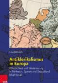 978-3-525-31023-6;Dittrich-AntiklerikalismusInEuropa.jpg - Bild