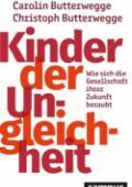 978-3-593-51483-3;Butterwegge-KinderDerUngleichheit.jpg - Bild