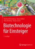 978-3-662-56283-3;Renneberg-BiotechnologieFürEinsteiger.jpg - Bild
