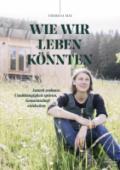 978-3-7066-2684-2;Mai-WieWirLebenKönnten.jpg - Bild