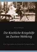 978-3-7534-9221-6;Missalla-DieKirchlicheKriegshilfe.jpg - Bild