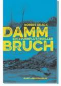978-3-8319-0775-5;Brack-Dammbruch.jpg - Bild