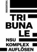 978-3-86241-486-4;Bundesweites Aktionsbündnis ›NSU-Komplex auflösen‹-Tribunale.jpg - Bild